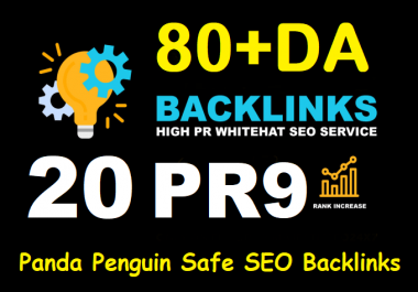 80+ DA 20 PR9 Trust Authority Backlinks From Most Popular Domain Site For Boost Your Ranking
