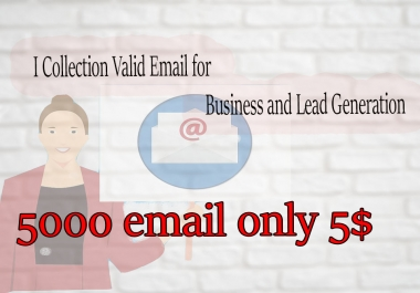 I Will Collect Email manually & valid email for you only
