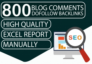 I Will Do 800 High Quality Dofollow Blogcomment Backlinks