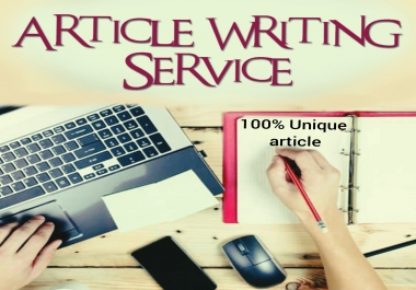 500-1500 word unique article writing for your website