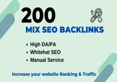 200 High Authority Mix SEO Backlinks for Rank your website