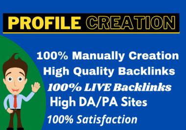 I will manually high DA/PA 100 profile creation and add backlinks