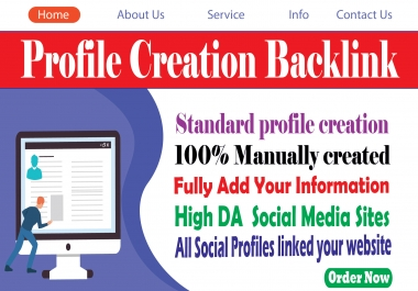 I will manually 30 profile creation and add live backlinks