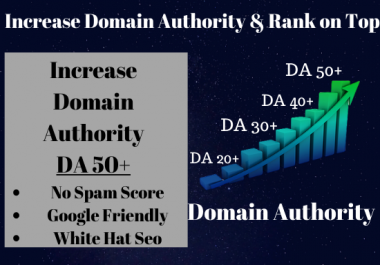 I will increase your DA 0 to 50 in Moz domain authority