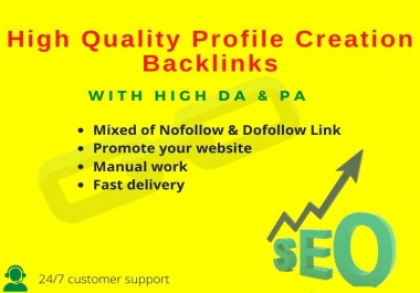 I Will Do 30 High Quality Do Follow Profile Creation Backlink.