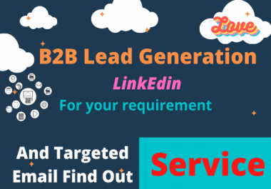 I will do b2b lead generation in Linkedin