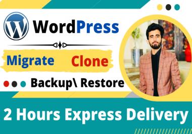 I will migrate Wordpress website, clone Wordpress and change domain