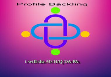 I will create 30 H/Q DA and PA Edu/Gov profile backlinks