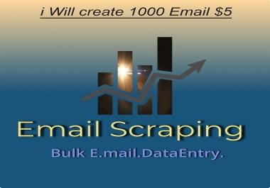 I wil Create 1000 Bulk Email Scraping