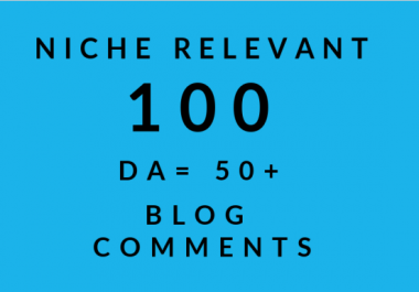 I will make 100 high quality backlinks using blog comments for you