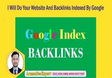 I Will Do Your Website And Backlinks Indexed By Google