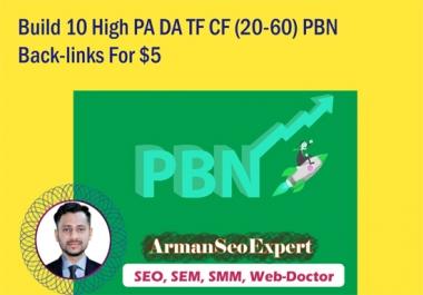 Build 10 High PA DA TF CF (20-60) PBN Back-links