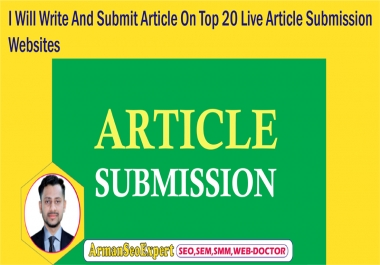 I Will Write And Submit Article On Top 20 Live Article Submission Websites