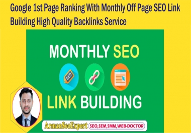 Google 1st Page Ranking With Monthly Off Page SEO Link Building High Quality Backlinks Service