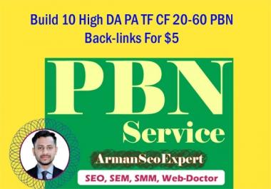 Build 10 High DA PA TF CF (20-60) PBN Back-links