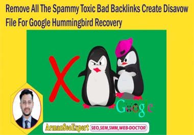 Remove All The Spammy Toxic Bad Backlinks Create Disavow File For Google Hummingbird Recovery
