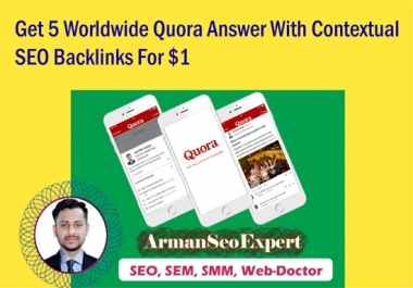 Get 5 Worldwide Quora Answer With Contextual SEO Backlinks