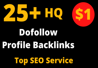 I will provide 25+ pr9 high quality dofollow Profile backlinks