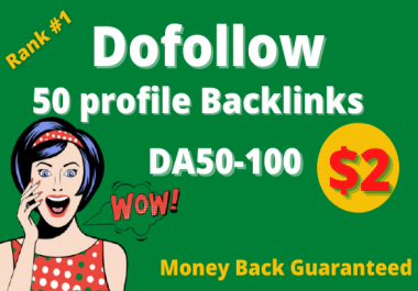 I will do 50 high da pr9 profile backlinks manually SEO ranking