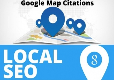 I will create 500 google map citations for local Business SEO