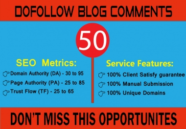I will manually 50 Dofollow Blog Comments on high-quality website backlink