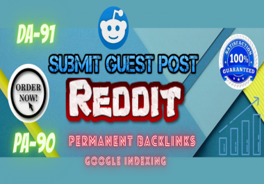 Write & publish Dofollow Guest blog on Reddit, DA-91,PA-90 with permanent backlinks.