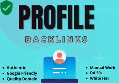 I will provide 30 Dofollow Profile Backlink with high-quality DA and PA