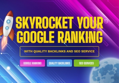 2021 Guaranteed Results - Rank Your Site On Google 1st Page With My Tested HQ SEO Backlinks Package