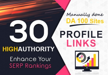 I will build 30 profile white hat backlinks high authority links
