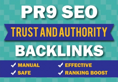 I will Do 25 PR9 Top 80+DA Trusted Authority SEO Backlinks For your Website