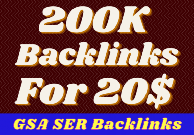 I will give 200k high quality gsa ser backlinks for multi tiered link building