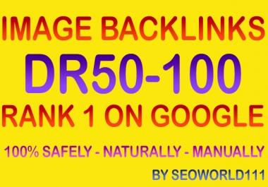 35 Image Backlinks - DR50-100 Contextual Links - Rank 1 On Google