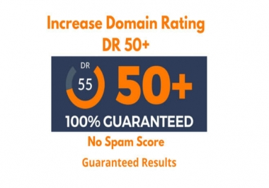 I will increase domain rating ahrefs DR 50 plus with seo high quality backlinks