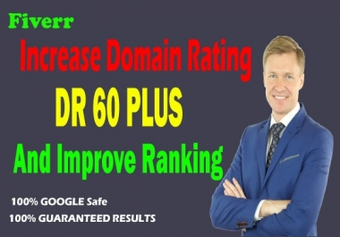 I will increase domain rating DR ahrefs 50 plus domain trust authority