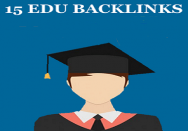 I will provide 15 High quality edu backlinks for google top ranking your website
