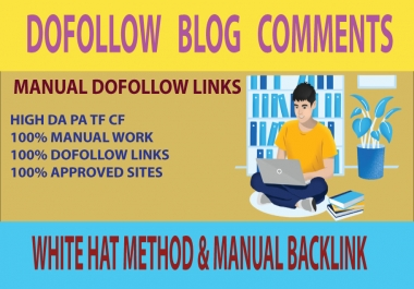 Manually Create 50+ Do-follow Blog Comments On HQ Sites