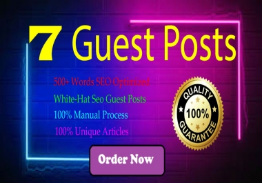 I will Manually Write & Publish 7 Guest Posts All Dofollow Indexable Backlink