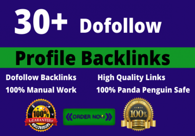 I will create 30 high quality dofollow SEO profile backlinks