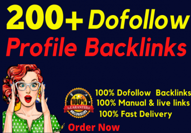 manually create 200+ DA90 and PR9 high quality dofollow profile baklinks