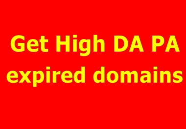 I will search 20+ high da pa expired domains for you
