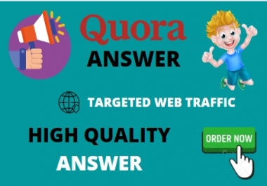Provide Targeted Web Traffic with 20 High Quality Quora Answers