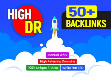 I will do 30 high authority DR 50 to70 plus dofollow backlinks off page seo