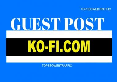 Publish Guest Post On High DA63 KO-FI . COM Real Traffic 2.50M