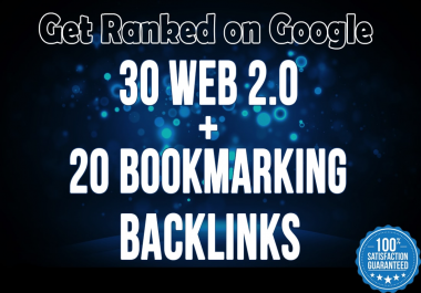 build 30 web 2.0 and 20 bookmarking backlinks for SEO