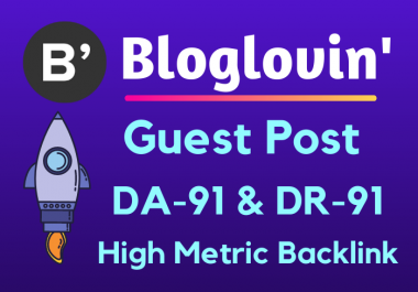 Guest post on BlogLovin DA 93 with backlinks