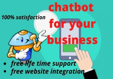 I will build an intelligent chatbot for your messenger