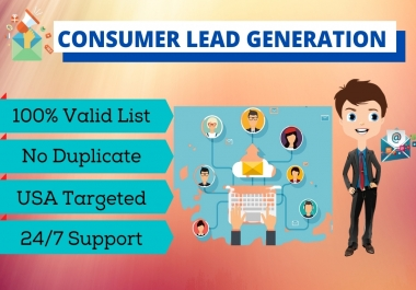 I will provide 5K USA targeted consumer leads