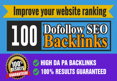 I will do improve your website ranking 100 dofollow backlink