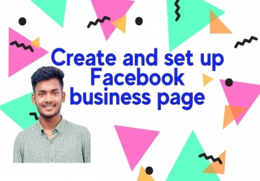 I will create and set up Facebook business page