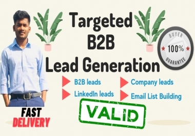 I will provide targeted 150 b2b lead generation